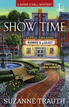 """Show Time"" (2016) by Suzanne Trauth is the first book in the Dodie O'Dell Mystery series. Set along the Jersey Shore in sleepy Etonville, Dodie manages a restaurant that dishes dinners themed around the community theater's latest productions."