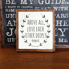 Above all love each other deepoly Peter 4:8 Rustic Wood Sign Hand painted Christian Bible Verse Gift
