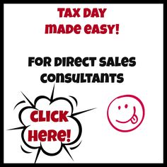 Tax Day made easy for direct sales consultants!  #taxes #thirtyone #liasophia #marykay #pamperedchef #tastefullysimple #scentsy #posh #avon
