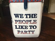 america we the people cooler                                                                                                                                                                                 More