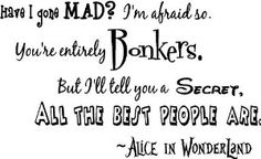 Alice in Wonderland Wall quote really want this but it's like £157 :(