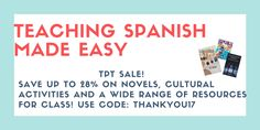 Spanish Classroom Activities, Resources, Comprehensible Input and Hacks for Teachers!: 30+ Resources (and novels) for Spanish Class all o...