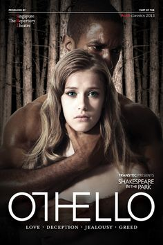 """""""For she had eyes and chose me."""" Othello, Act III, Scene 3"""