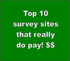 Top 10 survey sites that really do pay!