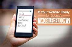 Google's Mobile Algorithm Set to Change April 21st- Is Your Website Ready?