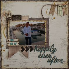 You are my Happily Ever After layout using Quick Quotes Back to Basics and Treasure Chest paper lines.