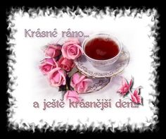 Wise Quotes, Good Morning, Tea Cups, Facebook, Luxury, Buen Dia, Bonjour, Wisdom Quotes, Good Morning Wishes