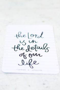 the lord is the details of our life
