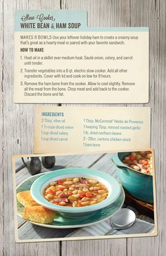 Homestyle recipes to reimagine leftovers.  White Bean and Ham Soup
