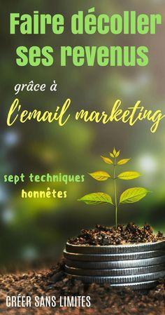 Comment utiliser l'email marketing de façon éthique ET rentable ? 7 techniques dans cet article du blog Créer sans limites #email #marketing #blog #argent #Monétiser #creersanslimites