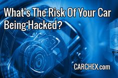 What are the risks of your car being hacked and what do you do if it does happen?