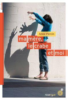 http://www.ricochet-jeunes.org/livres/livre/56070-ma-mere-le-crabe-et-moi