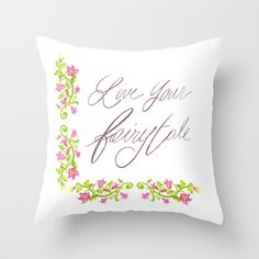 Live your fairytale - Throw Pillow by Psychae | Society6