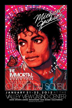 Poster art I did of Michael Jackson to commemorate the Cirque Du Soleil show at the Valley View Casino Center (Sports Arena) on January 21-22, 2012