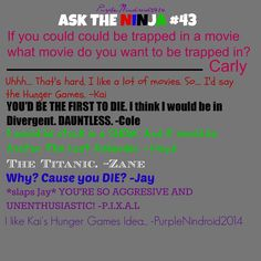 I love the hunger games but I'm pretty sure I would not want to be in it...and Cole I think Kai would win the whole thing!!!