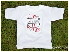 Live Love Roll Tide Embroidered Alabama by GrantedWishDesignCo  https://www.etsy.com/listing/465517131/live-love-roll-tide-embroidered-alabama?ref=shop_home_active_1