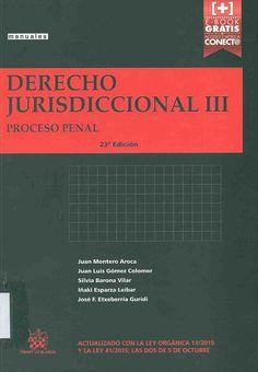 https://flic.kr/p/AqFFCL | Derecho jurisdiccional. III, Proceso penal / Juan Montero Aroca ... [et al.], 2015 | encore.fama.us.es/iii/encore/record/C__Rb2686978?lang=spi