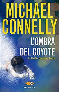L'ombra del coyote - Michael Connelly http://dld.bz/gcE74 #recensione #thriller #romanzo