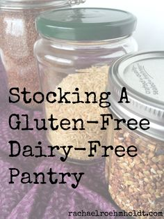 Stocking A Gluten-Free Dairy-Free Pantry - Rachael Roehmholdt