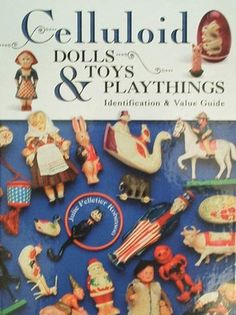Celluloid Dolls, Toys & Playthings Price Guide