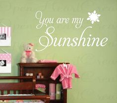 You Are My Sunshine Kids Wall Decal - Baby Nursery Vinyl Lettering Wall Saying Quote Transfer 18H x 32W QT0217