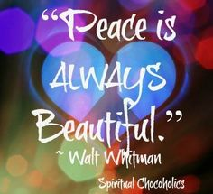 Peace quote via www.Facebook.com/SpiritualChocoholics