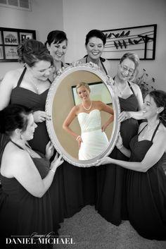 Bridesmaids with Mirror and Bride