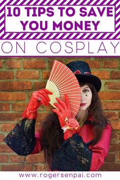 Here are 10 useful tips that will save you money on cosplay!  #cosplay #cosplaytips #cosplaybudget