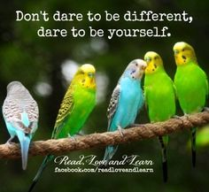 Dare to be yourself and different quote via www.Facebook.com/ReadLoveAndLearn