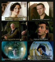 This is why I love Doctor Who. The moments when no matter who you are or what you think of yourself, the Doctor tells you that you're important.