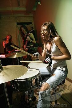 Learn to play the drums! I'd teach her to play the drums!