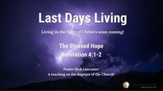 Revelation 04 01 02   The Blessed Hope, Calvary Chapel French Valley