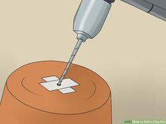 How to Drill a Clay Pot: 14 Steps (with Pictures) - wikiHow