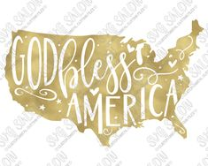 God Bless America Map Cut File in SVG, EPS, DXF, JPG, and PNG