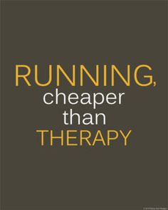 Never thought I would think this way about running!!  haha