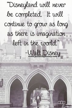 Walt Disney Quote // Disneyland