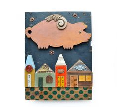 flying pig, PIGASUS, salvaged wood, small houses, starry sky. ORIGINAL ART  by Elizabeth Rosen
