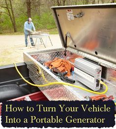 How to Turn Your Vehicle Into a Portable Generator