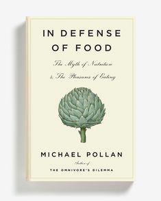 In Defense of Food: The Myth of Nutrition & The Pleasures of Eating | In the Western diet, nature has been replaced by 'food science/technology'.  And we're sicker than ever... Pollan's lively, witty book shows us how to choose food for holistic health while bringing pleasure back to eating. (5* on Amazon)