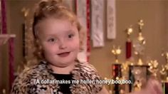 Toddlers and Tiaras! hahahaha this girl made me laugh but they should not have stuck her in a Daisy Duke outfit...