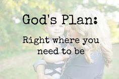 Sometimes, we just need a reminder that, although, we WANT something different, God's got us right where He wants us. And that's enough.