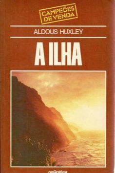 Download A Ilha - Aldous Huxley em e PUB mobi e PDF