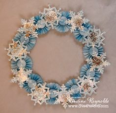 """Stamping & Scrapping in California: Snowflake Wreath """"to die for"""""""