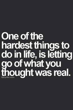 One of the hardest things to do in life... | 9 Printable Breakup Quotes