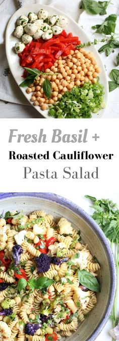 This fresh basil and roasted cauliflower pasta salad recipe is full of seasonal produce and packed with flavor. Best Salad Recipes, Lunch Recipes, Real Food Recipes, Vegetarian Recipes, Healthy Recipes, Delicious Recipes, Summer Recipes, Pizza Recipes, Recipes Dinner