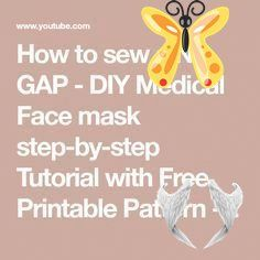 How to sew a NO GAP - DIY Medical Face mask step-by-step Tutorial with Free Printable Pattern - YouTube #DIY #Face #free #Gap #Mask #Medical #pattern #Printable #Sew #sewing patterns free printable face mask #Stepbystep #tutorial<br> Free Printables, Free Pattern, Masks, Gap, Sewing Patterns, Medical, Youtube, Stitching Patterns, Factory Design Pattern