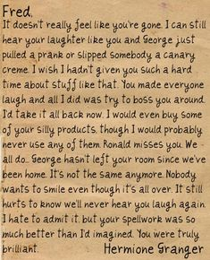 good bye letter to Fred from Hermione- i freaking love Harry Potter