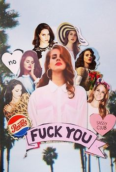 I'm A Lion In A Party Dress | Fuck You | Lana Del Rey | Dream Girl