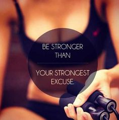 Be stronger than your strongest excuse ~ losing weight and fitness Citation Motivation Sport, Fitness Motivation, Fitness Quotes, Fitness Tips, Workout Quotes, Motivation Quotes, Exercise Motivation, Daily Motivation, Squats Fitness