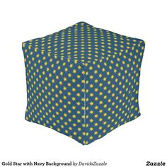 Gold Star with Navy Background Cube Pouf Available on many products! Hit the 'available on' tab near the product description to see them all! Thanks for looking!   @zazzle #art #star #pattern #shop #chic #modern #style #circle #round #square #home #decor #pillow #fun #neat #cool #buy #sale #shopping #men #women #decorate #apartment #sweet #awesome #look #couch #accent #color #black #gold #navy #purple #orange #grey #yellow #gray #classic